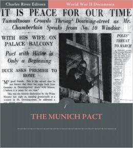 World War II Documents: The Munich Pact (Illustrated)