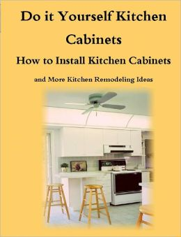 Do it yourself kitchen cabinets guide how to install for Do it yourself kitchen ideas