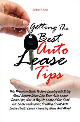 Getting The Best Auto Lease Tips: This Premium Guide To Auto Leasing Will Bring About Superb Ideas Like Best Auto Lease Deals Tips, How To Buy Or Lease A Car, Good Car Lease Techniques, Creating Great Auto Lease Deals, Lease Financing Ideas And More!