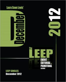 December 2012 Event, Editorial and Promotional Calendar, LEEP Single
