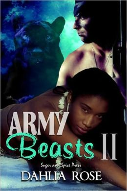 Army Beasts 2 [Interracial Military Erotic Romance]