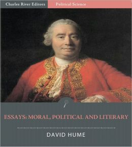 Essays: Moral, Political and Literary (Illustrated)