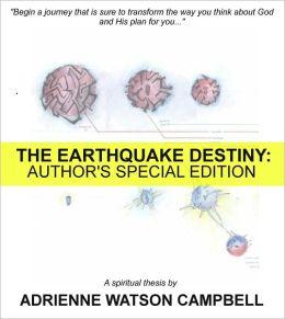 The Earthquake Destiny: Author's Special Edition