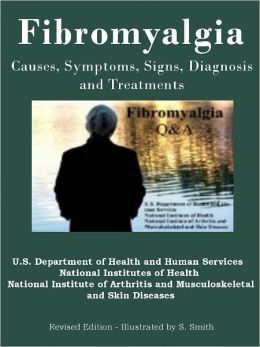 Fibromyalgia - Causes, Symptoms, Signs, Diagnosis and Treatments