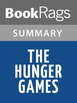 The Hunger Games by Suzanne Collins l Summary & Study Guide
