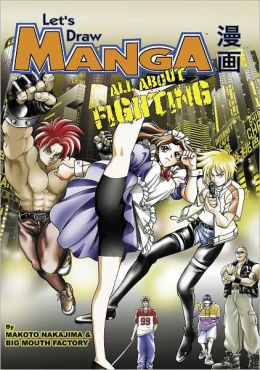 Let's Draw Manga - All About Fighting (Nook Color Edition)
