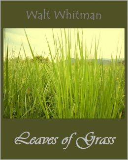Leaves of Grass [Complete 35 Books, With ATOC]