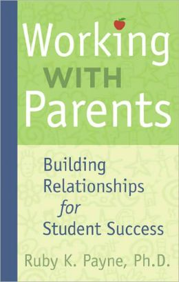 Working with Parents: Building Relationships for Student Success