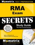 Book Cover Image. Title: RMA Exam Secrets Study Guide:  RMA Test Review for the Registered Medical Assistant Exam, Author: RMA Exam Secrets Test Prep Team