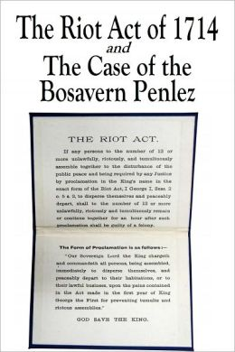 The Riot Act of 1714 and The Case of the Bosavern Penlez