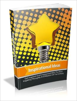 Inspirational Ideas Get Inspired By The World's Most Successful People And Watch Your Results Soar Sky High In A Fraction Of The Time!