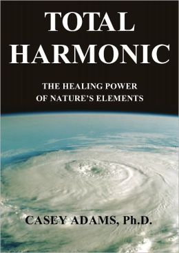 Total Harmonic: The Healing Power of Nature's Elements