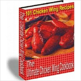 Your Kitchen Guide eBook - The Ultimate Chicken Wing Cookbook eBook