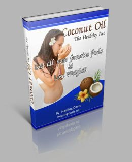 The Complete Natural Health Guide - Coconut Oil