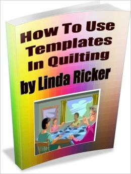 How To Use Templates In Quilting