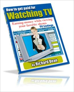 Money Making Opportunity - How to Get Paid for Watching TV