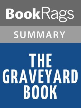 The Graveyard Book by Neil Gaiman l Summary & Study Guide