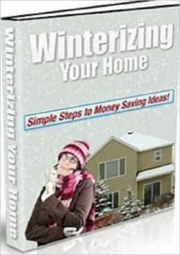 Winterizing Your Home - Professional Home Energy Audits eBook ...