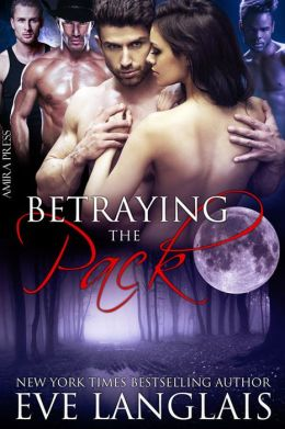 Betraying the Pack [Werewolf Menage Erotic Romance]