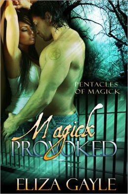 Magick Provoked (paranormal romance / witches / magic )