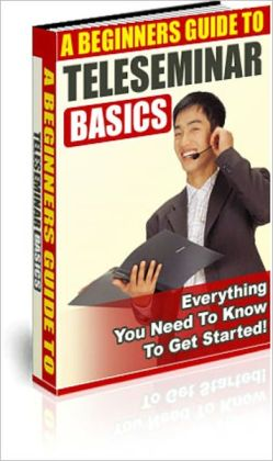 A Beginner Guide to TeleSeminar Basic - Everything You Need to Know to Get Started!