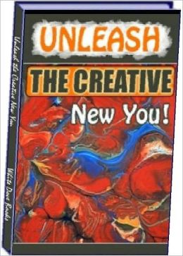 Unleash the Creative New You! - how do you make something from nothing?