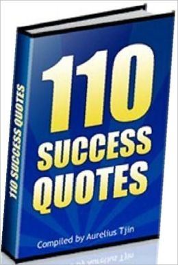 Best eBook about 110 Success Quotes - There's no limit to what a man can achieve