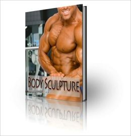 Body Sculpture - A Challenge For The Body