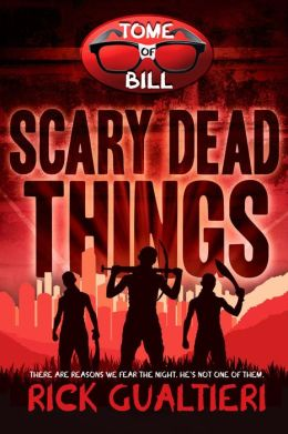 Scary Dead Things (The Tome of Bill - Book 2)