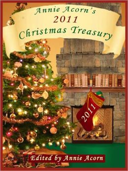 Annie Acorn's 2011 Christmas Anthology