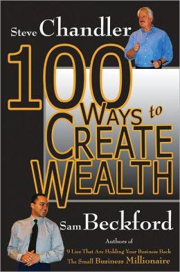 100 Ways to Create Wealth