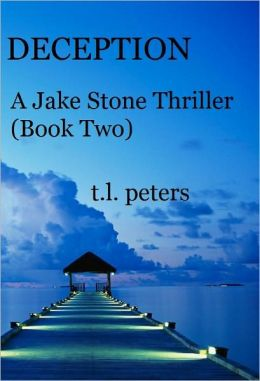 Deception, A Jake Stone Thriller (Book Two)
