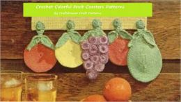 Crochet Colorful Fruit Coasters - Fun Fruit Shaped Coasters to Crochet - Grapes, Oranges and Pears to Crochet