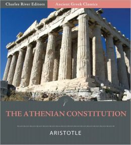 The Athenian Constitution (Illustrated)