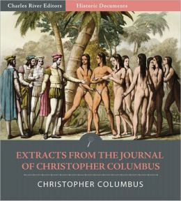 Extracts from the Journal of Christopher Columbus (Illustrated)
