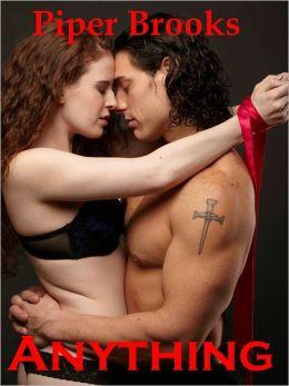 Anything: A BDSM Erotic Romance