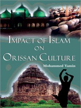 Impact Of Islam On Orissan Culture