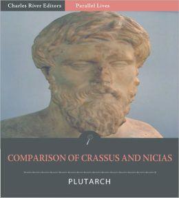 Parallel Lives: Comparison of Crassus with Nicias [Illustrated]