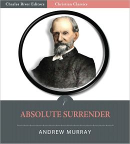 Absolute Surrender [Illustrated]