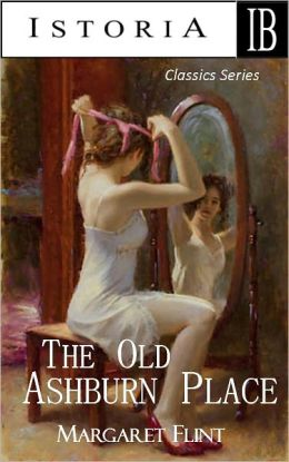 The Old Ashburn Place (Award Winner - Best First Novel)