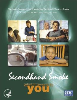 Secondhand Smoke: What It Means To You