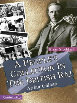 A People's Collector In The British Raj