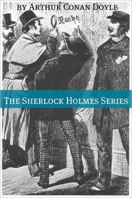 The Sherlock Holmes Series (Annotated)