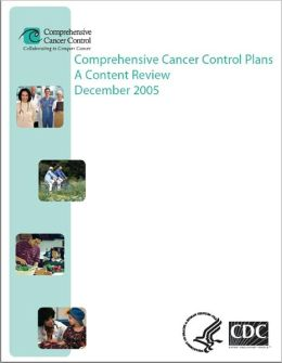 Comprehensive Cancer Control Plans: A Content Review December 2005