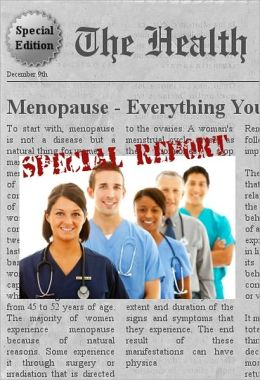 MENOPAUSE - Everything You Need to Know About Menopause