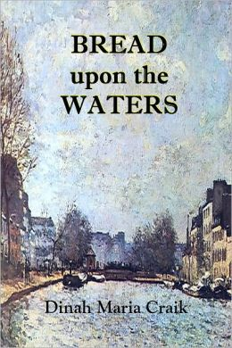 Bread upon the Waters - A Governess's Life