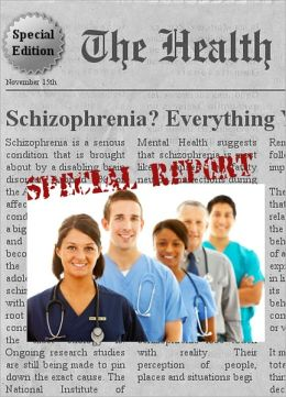 SCHIZOPHRENIA - Everything You Need to Know About Schizophrenia