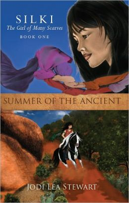 Silki, the Girl of Many Scarves: SUMMER OF THE ANCIENT