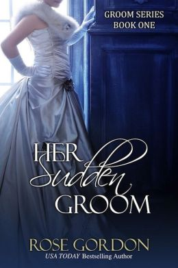 Her Sudden Groom (Historical Regency Romance)