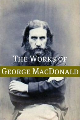 The Life and Times of George MacDonald